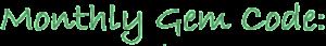 Monthly Gem Code - green